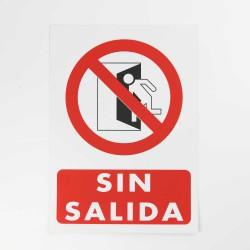 """Señal """"Sin salida"""" 25x35 cm"""